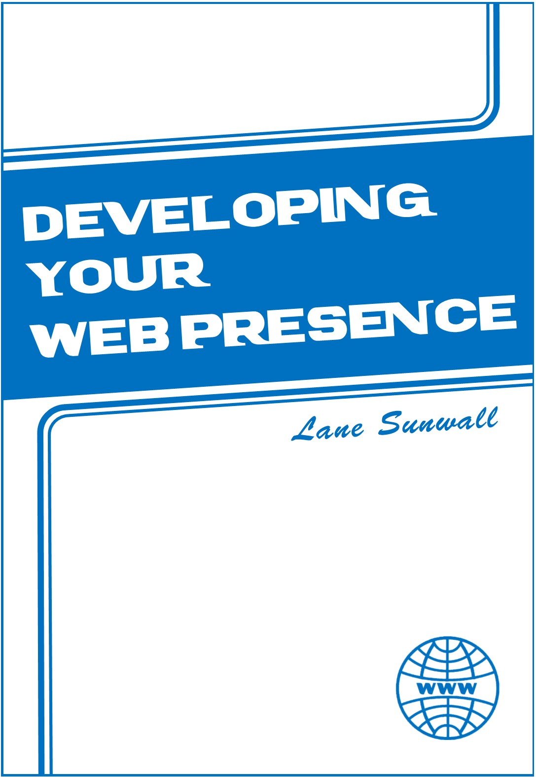 Cover for Developing your web presence